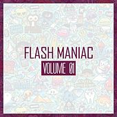 Flash Maniac, Vol. 1 by Various Artists