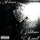 No Mans Land by Nexus
