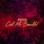Call Me Beautiful von Aviva