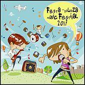 Festa-Polooza Music Festival 2017 by Various Artists