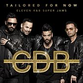 Tailored For Now - Eleven R&B Super Jams by C.d.B. (Cricca Dei Balordi)