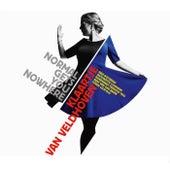 Normal Gets You Nowhere by Klaartje van Veldhoven
