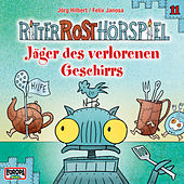 11/Jäger des verlorenen Geschirrs von Ritter Rost