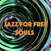 Jazz For Free Souls de Various Artists