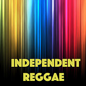 Independent Reggae by Various Artists