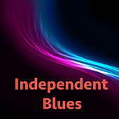 Independent Blues de Various Artists