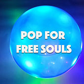 Pop For Free Souls de Various Artists