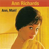 Ann, Man! (Remastered) de Ann Richards