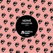 Excuse Me, Pt. 2 by Hervé