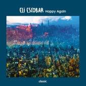 Happy Again by Eli Escobar