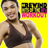 Rewind Hits of the 80's Workout - Motivation Training Music (132 Bpm) & DJ Mix (The Best Music for Aerobics, Pumpin' Cardio Power, Plyo, Exercise, Steps, Barré, Routine, Curves, Sculpting, Abs, Butt, Lean, Twerk, Slim Down Fitness Workout) von The Allstars