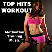 Top Hits Workout (132 Bpm Motivation Training Music) & DJ Mix (The Best Music for Aerobics, Pumpin' Cardio Power, Plyo, Exercise, Steps, Barré, Routine, Curves, Sculpting, Abs, Butt, Lean, Twerk, Slim Down Fitness Workout) von The Allstars
