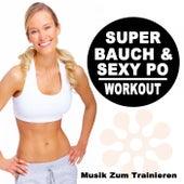 Super Bauch Und Sexy Po Workout - Musik Zum Trainieren & DJ Mix (Die Besten Musik Für Aerobics, Pumpin' Cardio Power, Plyo, Exercise, Steps, Barré, Curves, Sculpting, Abs, Butt, Lean, Twerk, Slim Down Fitness Workout) de The Allstars