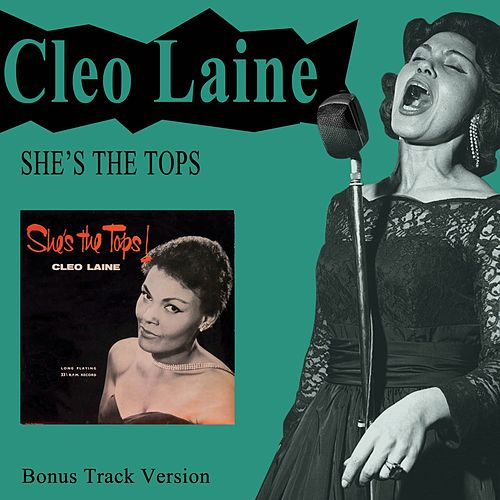 She's the Tops! (Bonus Track Version) by Cleo Laine