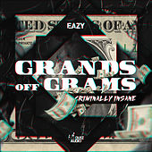 Grands Off Grams / Criminally Insane de Eazy