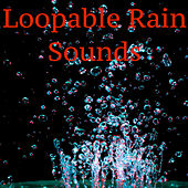 Exam Revision Rain Sounds, Revision Music Rain Sounds, 1 Hour Rain Sounds, Loopable Rain Compilation for Meditation by Various Artists