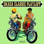 Okada Classic Playlist, Vol. 3 by Various Artists