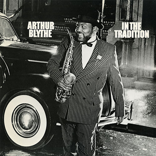 In the Tradition by Arthur Blythe