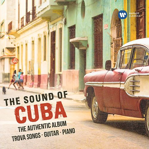 The Sound of Cuba von Various Artists