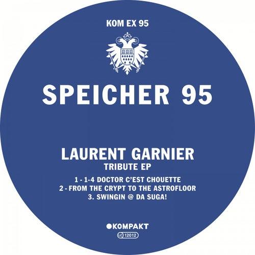 Speicher 95 - Tribute EP by Laurent Garnier