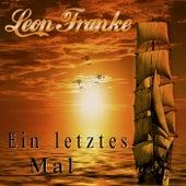 Ein letztes Mal von Leon Franke