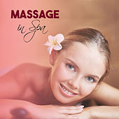 Massage in Spa – Relaxation Wellness, Deep Relief, Calming Sounds, Relax, Spa Music, Relaxing Therapy for Body, Stress Relief by Relaxation - Ambient