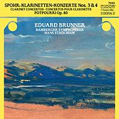 Spohr: Clarinet Concertos Nos. 3 & 4 & Potpourri, Op. 80 by Various Artists