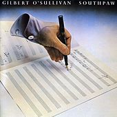 Southpaw (Deluxe Edition) by Gilbert O'Sullivan