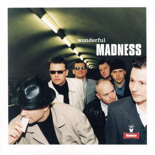 Wonderful by Madness