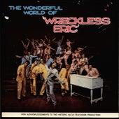 The Wonderful World of Wreckless Eric de Wreckless Eric