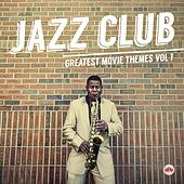 Jazz Club - Greatest Movie Themes, Vol. 1 de Various Artists