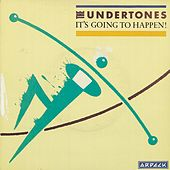 It's Going to Happen! by The Undertones