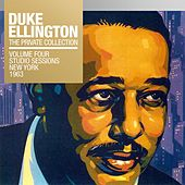 The Private Collection, Vol. 4: Studio Sessions New York 1963 von Duke Ellington