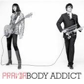 Body Addict by Pravda