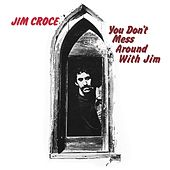 You Don't Mess Around With Jim de Jim Croce