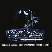 Live In Concert at Metropolis Studios, London de Bill Nelson & the Gentlemen Rocketeers