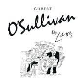 By Larry de Gilbert O'Sullivan