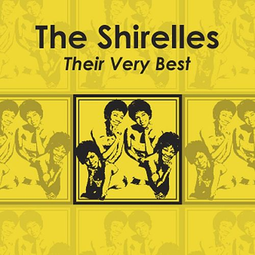 The Shirelles - Their Very Best de The Shirelles
