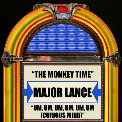 The Monkey Time / Um, Um, Um, Um, Um, Um (Curious Mind) by Major Lance