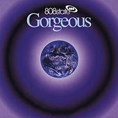 Gorgeous (Deluxe Edition) von 808 State