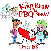 Animal Party by The King Khan & BBQ Show