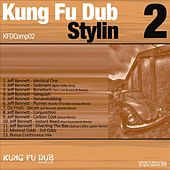 Kung Fu Dub Stylin 2 by Various Artists