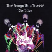 Ars Longa Vita Brevis (Expanded Deluxe Edition) by The Nice