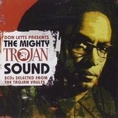 Don Letts Presents the Mighty Trojan Sound by Various Artists