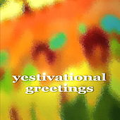 Yestivational Greetings de Various Artists