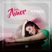 Era Amor de Amanda Amado