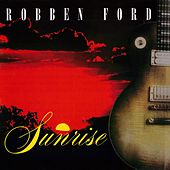 Sunrise (Live) de Robben Ford