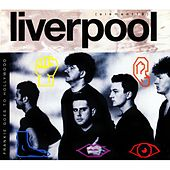 Liverpool (Deluxe Edition) by Frankie Goes to Hollywood