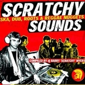 Barry Myers Presents Scratchy Sounds (Ska, Dub, Roots & Reggae Nuggets) de Barry Myers