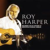 Live In Concert at Metropolis Studios, London by Roy Harper